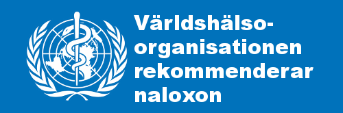 Världshälsoorganisationen rekommenderar naloxone